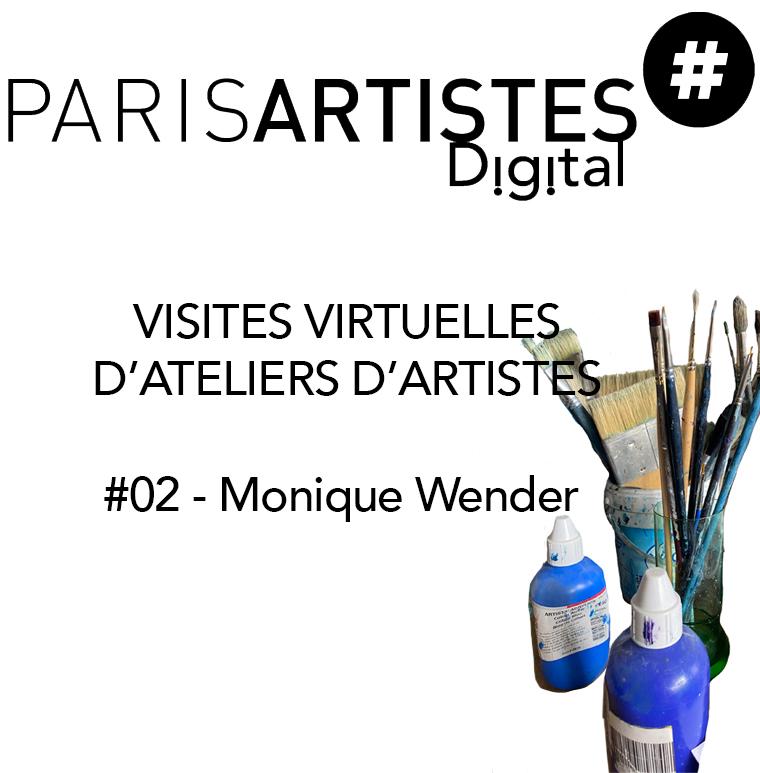 ATELIER D'ARTISTE : #02 – Monique Wender